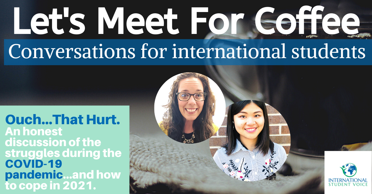 international student voice COVID let's meet for coffee